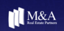 M&A Real Estate Partners