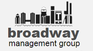 Broadway Management Group